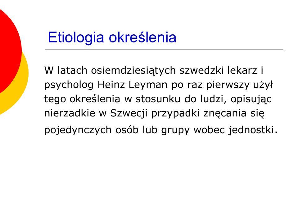 Etiologia określenia W latach osiemdziesiątych szwedzki lekarz i