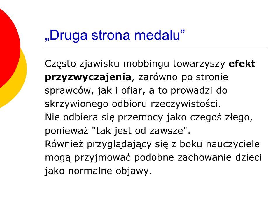 """""""Druga strona medalu Często zjawisku mobbingu towarzyszy efekt"""