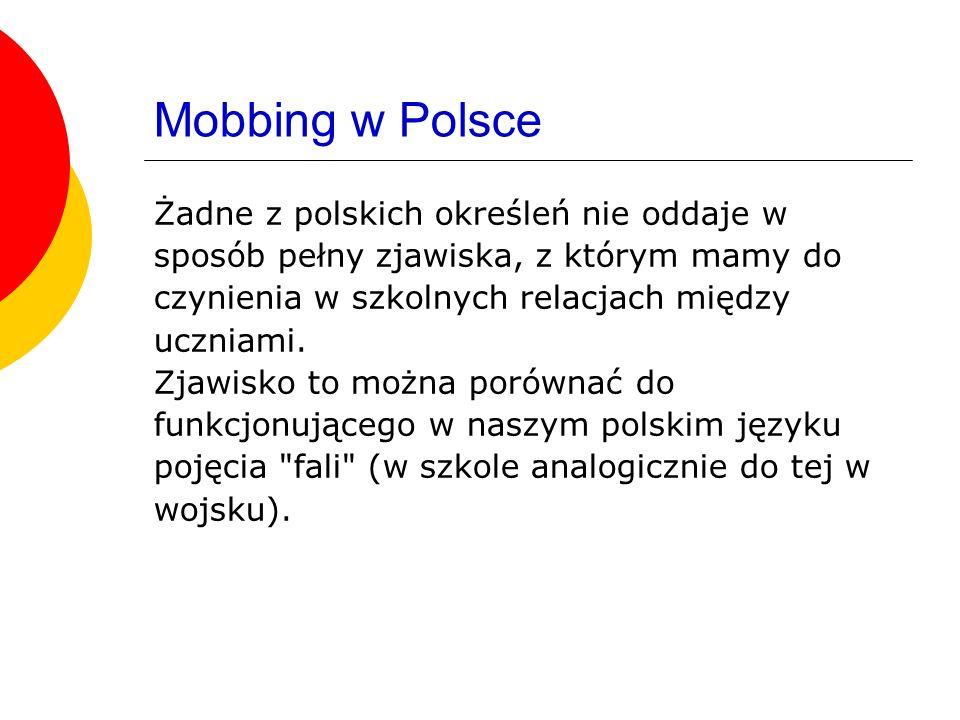 Mobbing w Polsce Żadne z polskich określeń nie oddaje w