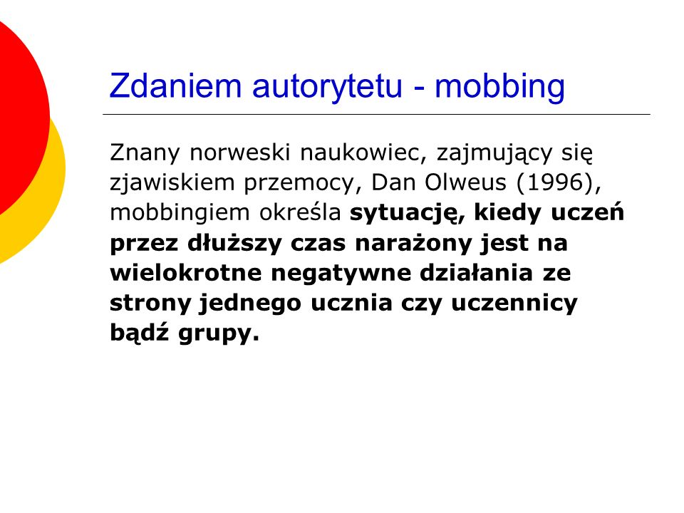 Zdaniem autorytetu - mobbing