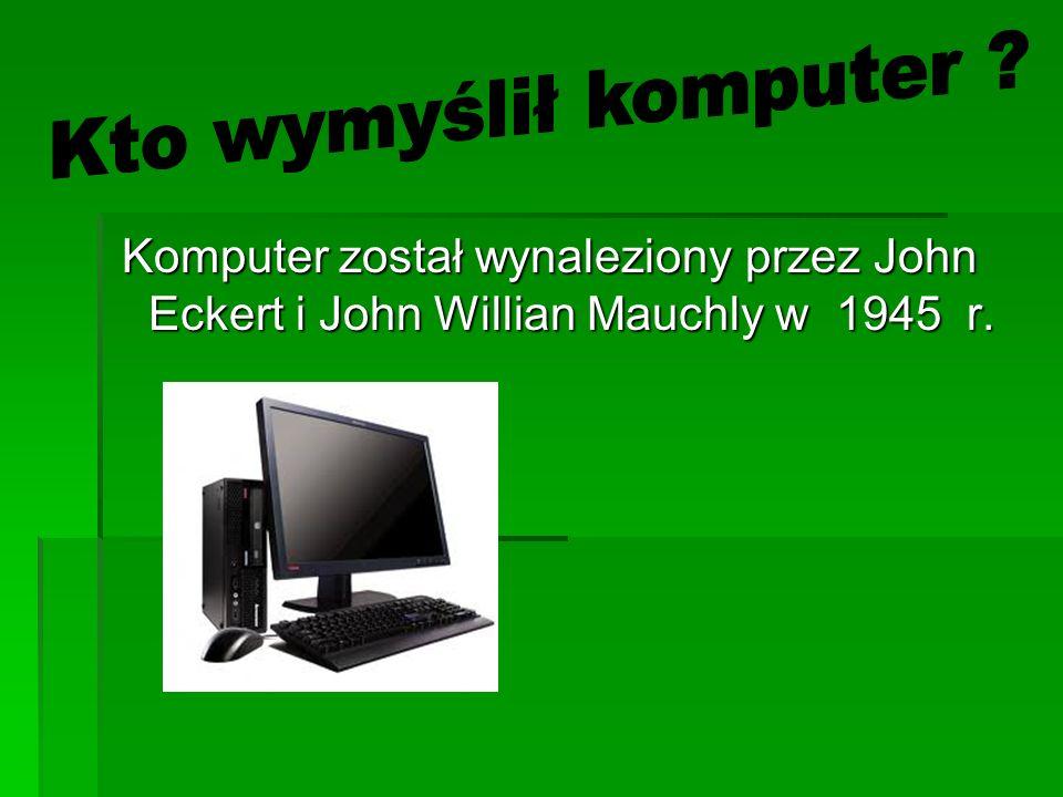 Kto wymyślił komputer .
