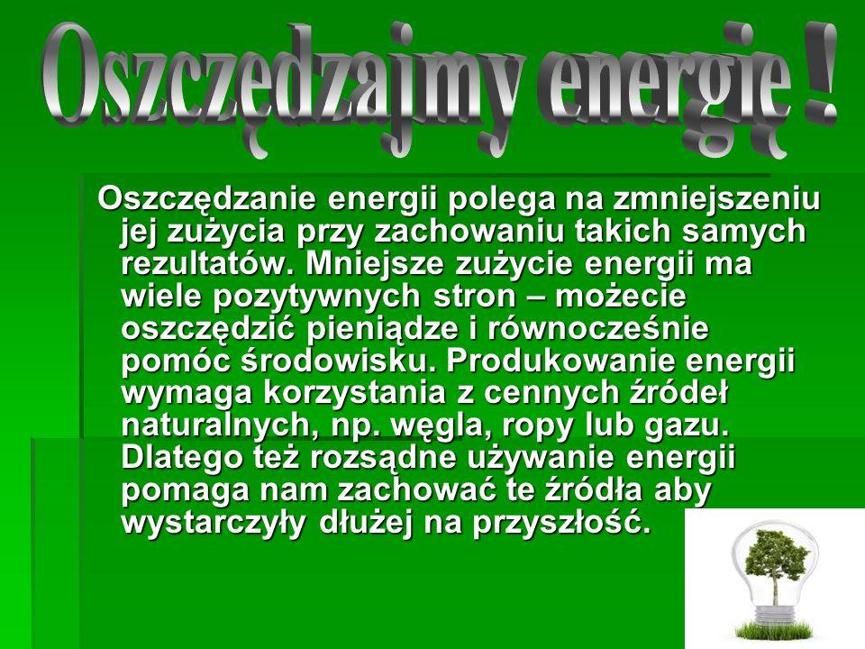 Oszczędzajmy energię !