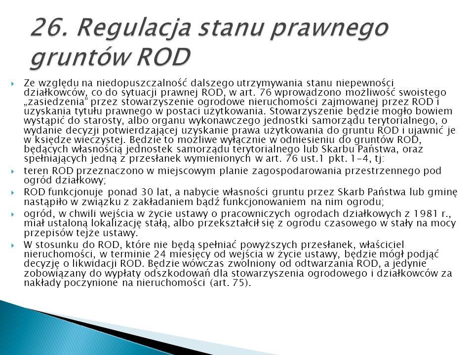 26. Regulacja stanu prawnego gruntów ROD