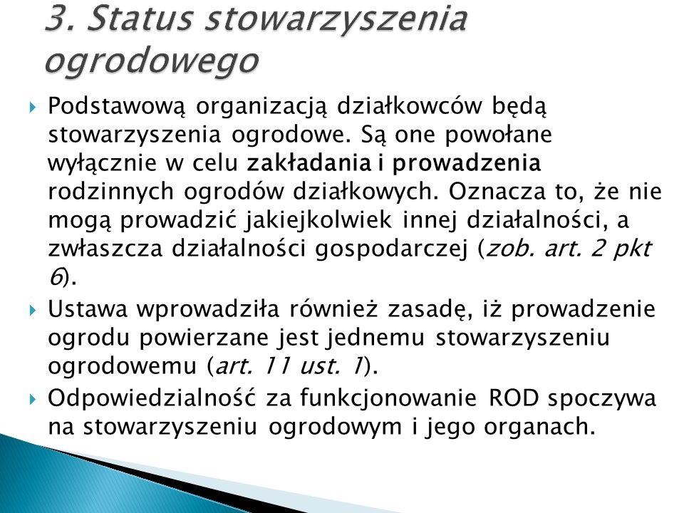 3. Status stowarzyszenia ogrodowego