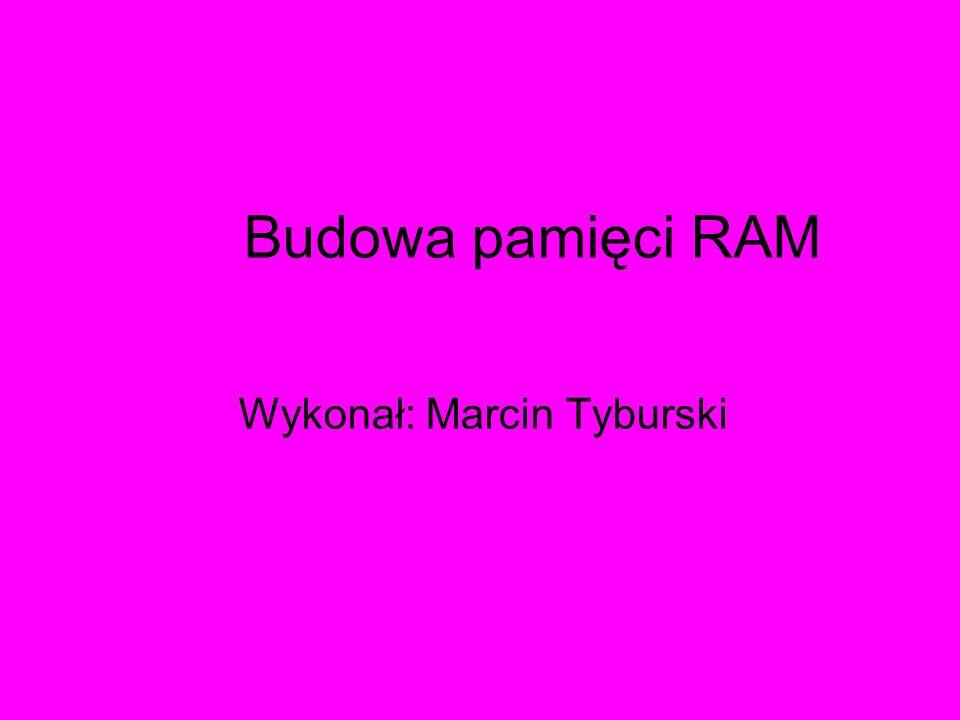 Wykonał: Marcin Tyburski