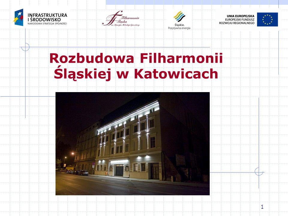 Rozbudowa Filharmonii Śląskiej w Katowicach
