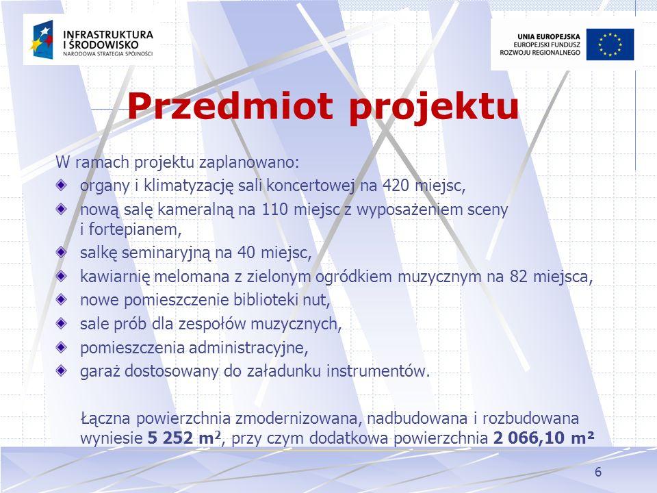 Przedmiot projektu W ramach projektu zaplanowano: