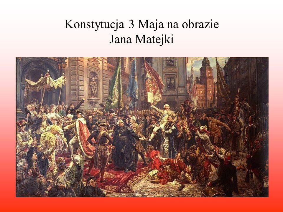 Konstytucja 3 Maja na obrazie Jana Matejki