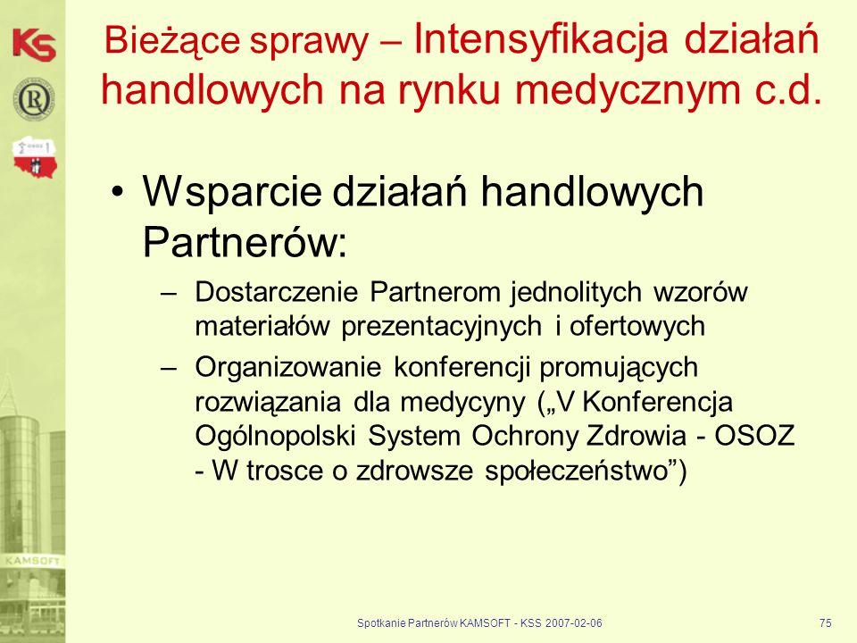 Spotkanie Partnerów KAMSOFT - KSS 2007-02-06