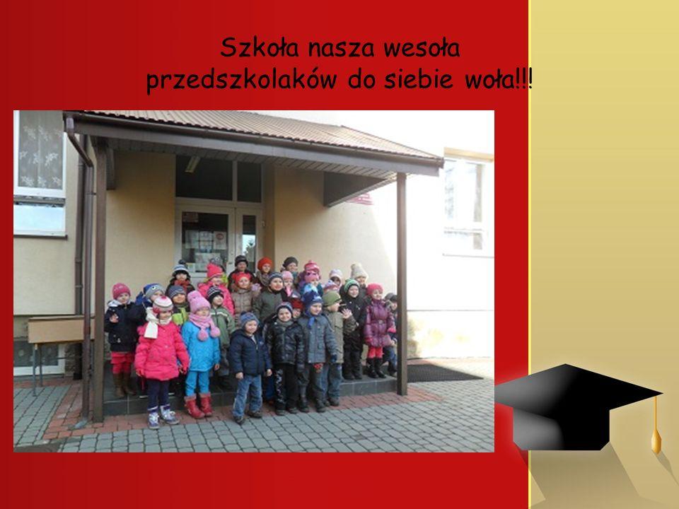 Szkoła nasza wesoła przedszkolaków do siebie woła!!!