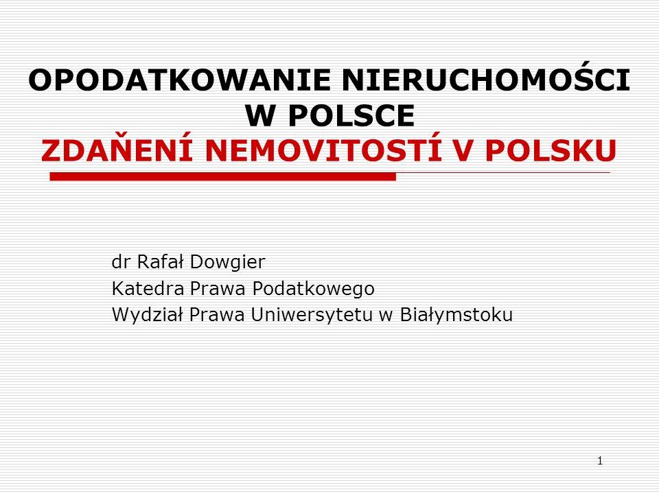 OPODATKOWANIE NIERUCHOMOŚCI W POLSCE ZDAŇENÍ NEMOVITOSTÍ V POLSKU