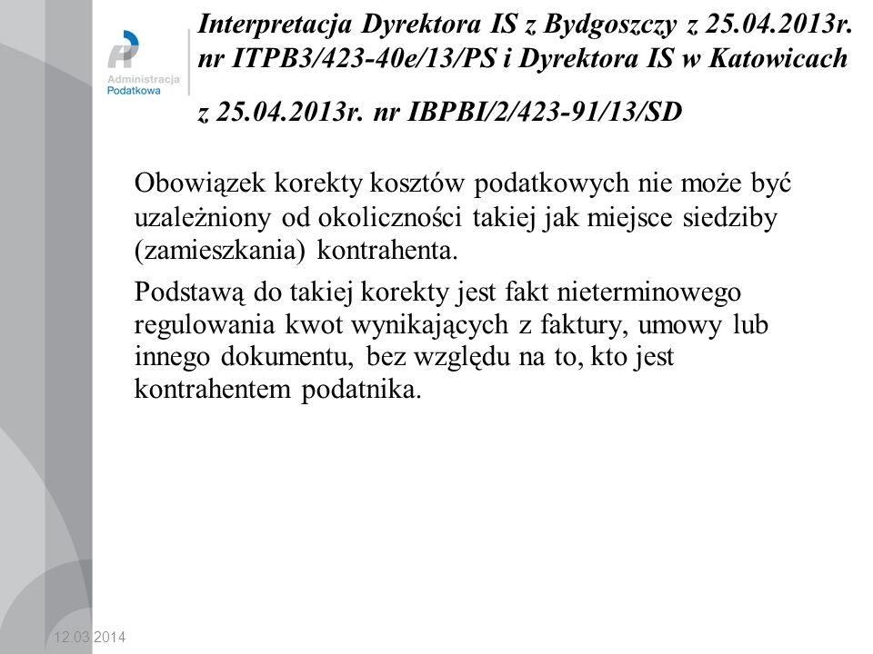 Interpretacja Dyrektora IS z Bydgoszczy z 25. 04. 2013r