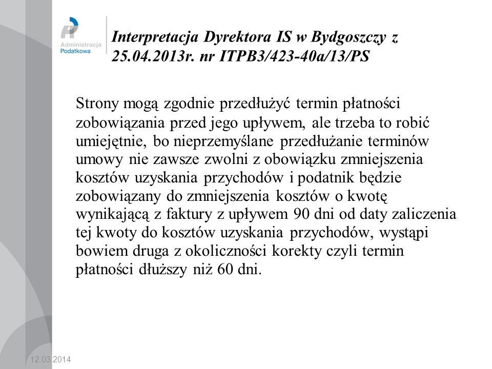 Interpretacja Dyrektora IS w Bydgoszczy z 25. 04. 2013r