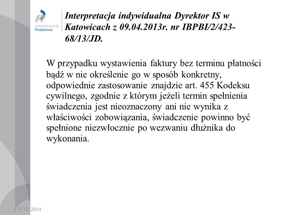 Interpretacja indywidualna Dyrektor IS w Katowicach z 09. 04. 2013r