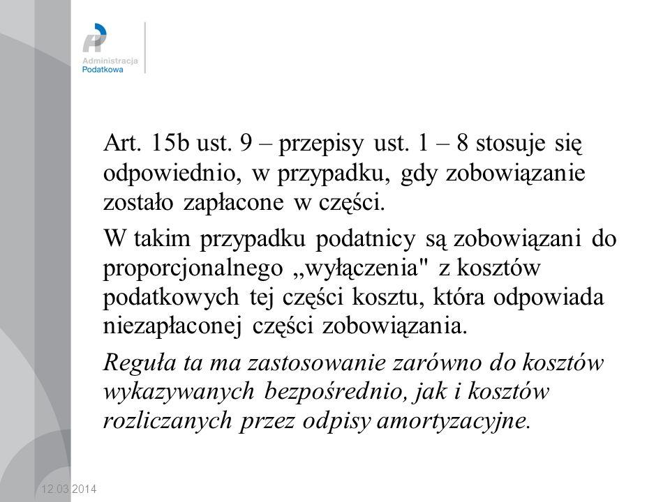 Art. 15b ust. 9 – przepisy ust. 1 – 8 stosuje się odpowiednio, w przypadku, gdy zobowiązanie zostało zapłacone w części.