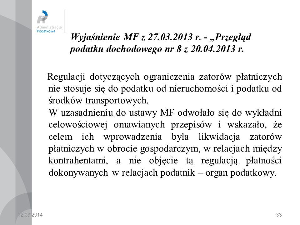 """Wyjaśnienie MF z 27.03.2013 r. - """"Przegląd podatku dochodowego nr 8 z 20.04.2013 r."""