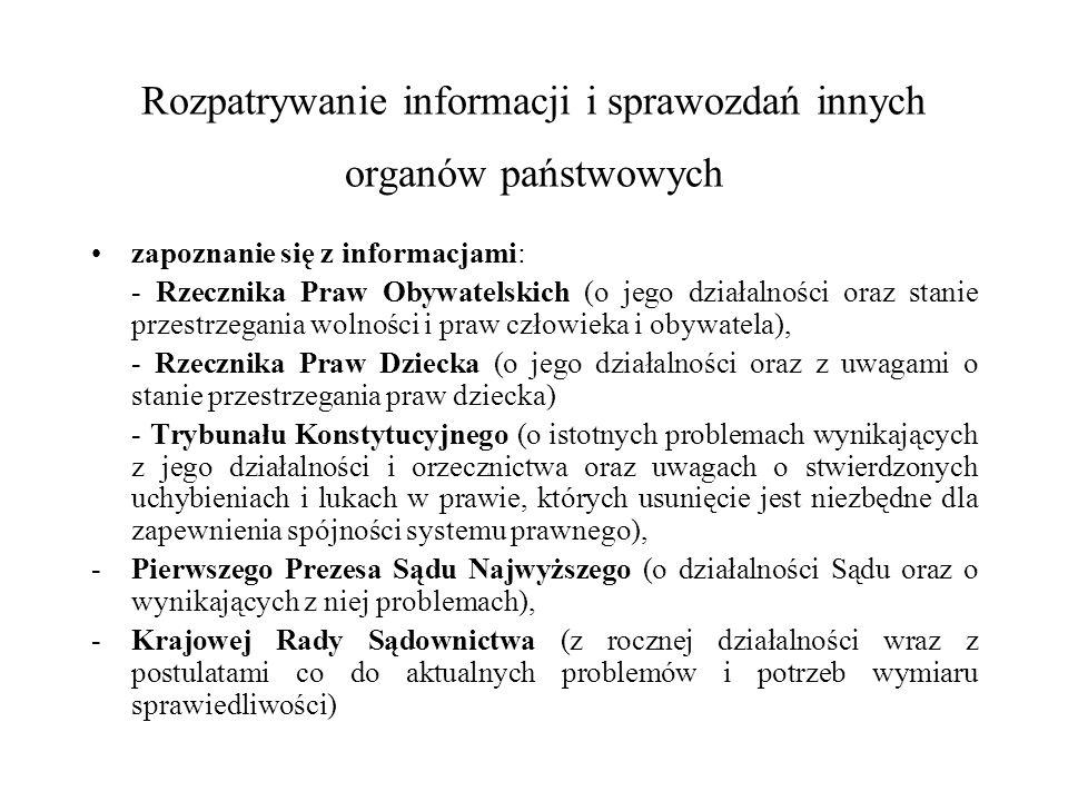Rozpatrywanie informacji i sprawozdań innych organów państwowych