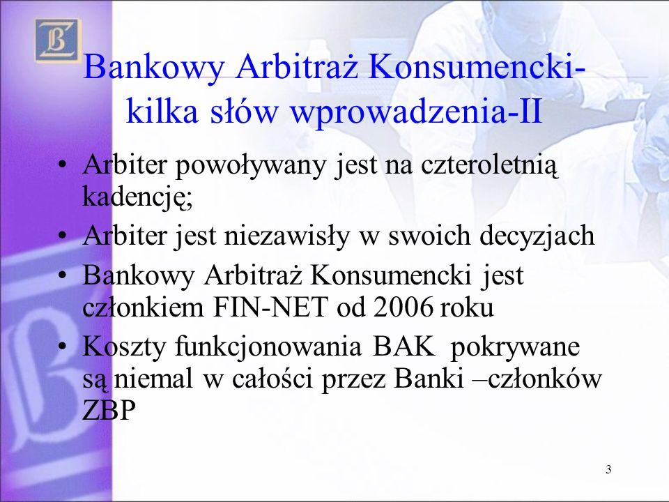 Bankowy Arbitraż Konsumencki-kilka słów wprowadzenia-II