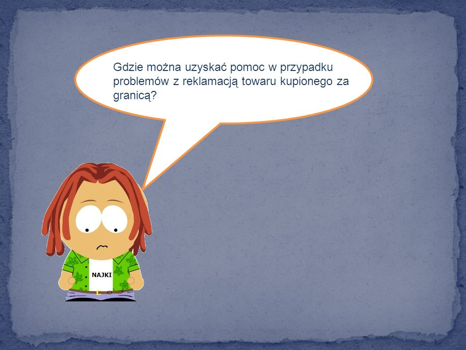 Gdzie można uzyskać pomoc w przypadku problemów z reklamacją towaru kupionego za granicą