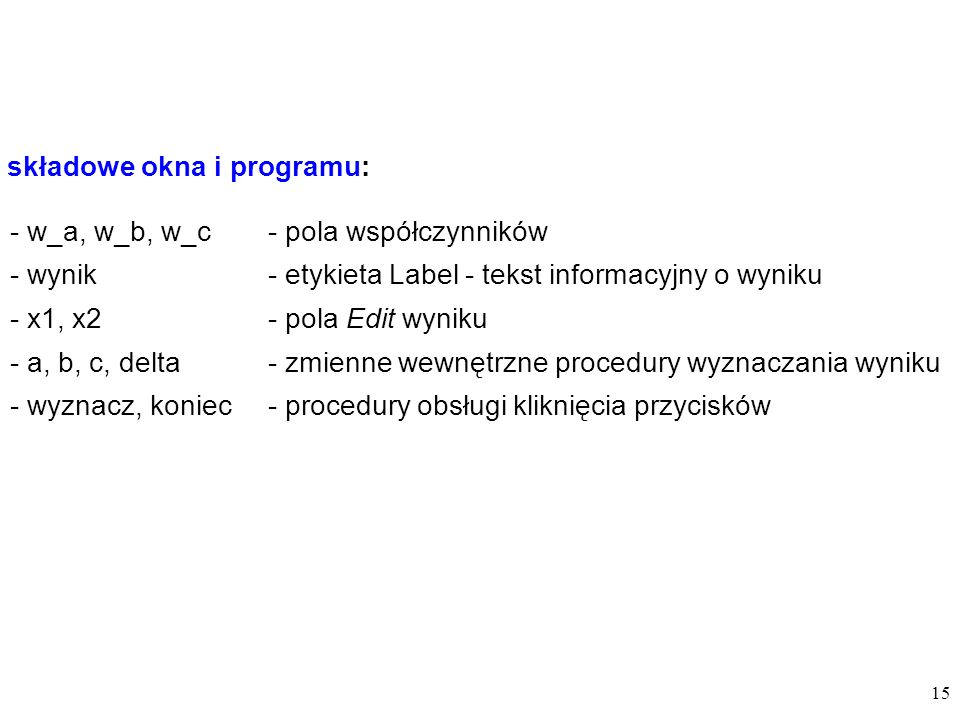 składowe okna i programu: