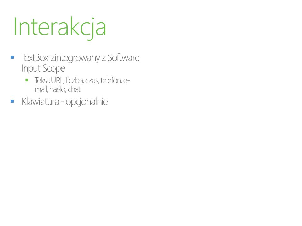 Interakcja TextBox zintegrowany z Software Input Scope