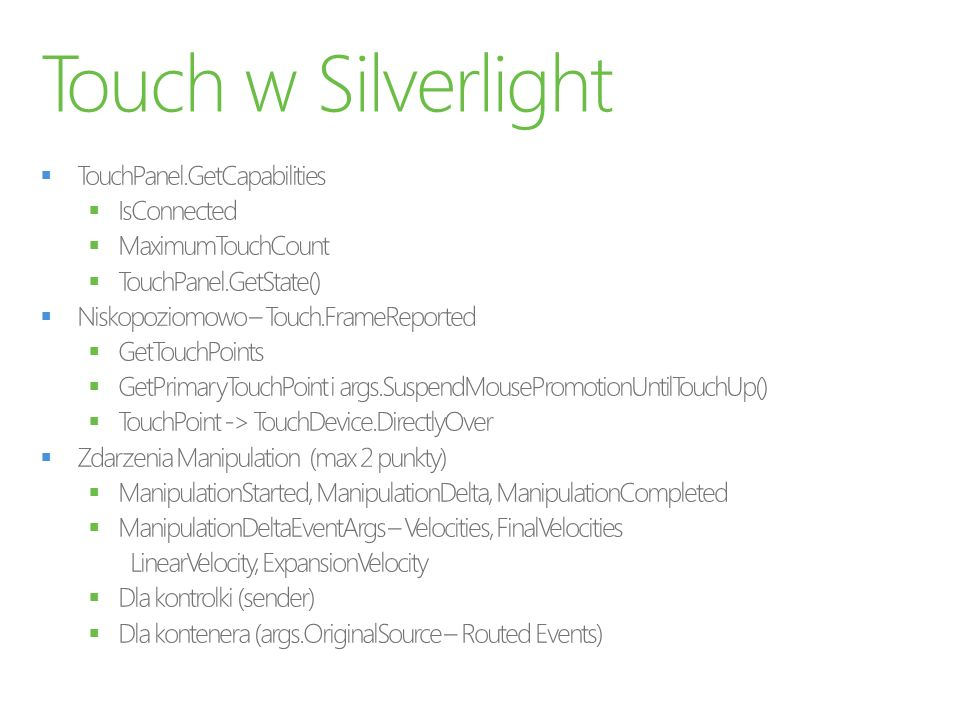 Touch w Silverlight TouchPanel.GetCapabilities IsConnected