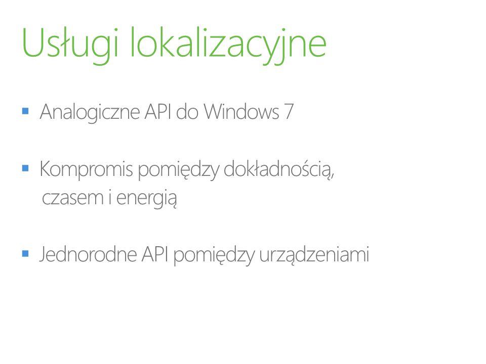 Usługi lokalizacyjne Analogiczne API do Windows 7