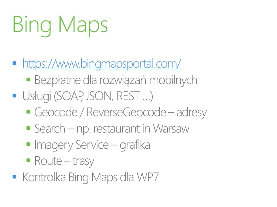Bing Maps https://www.bingmapsportal.com/