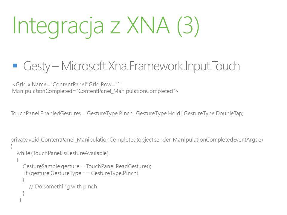 Integracja z XNA (3) Gesty – Microsoft.Xna.Framework.Input.Touch