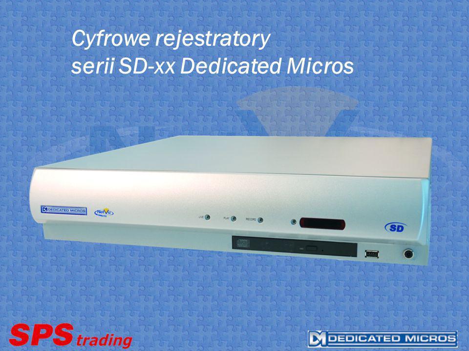 Cyfrowe rejestratory serii SD-xx Dedicated Micros
