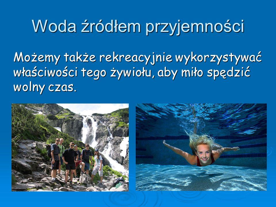 Woda źródłem przyjemności