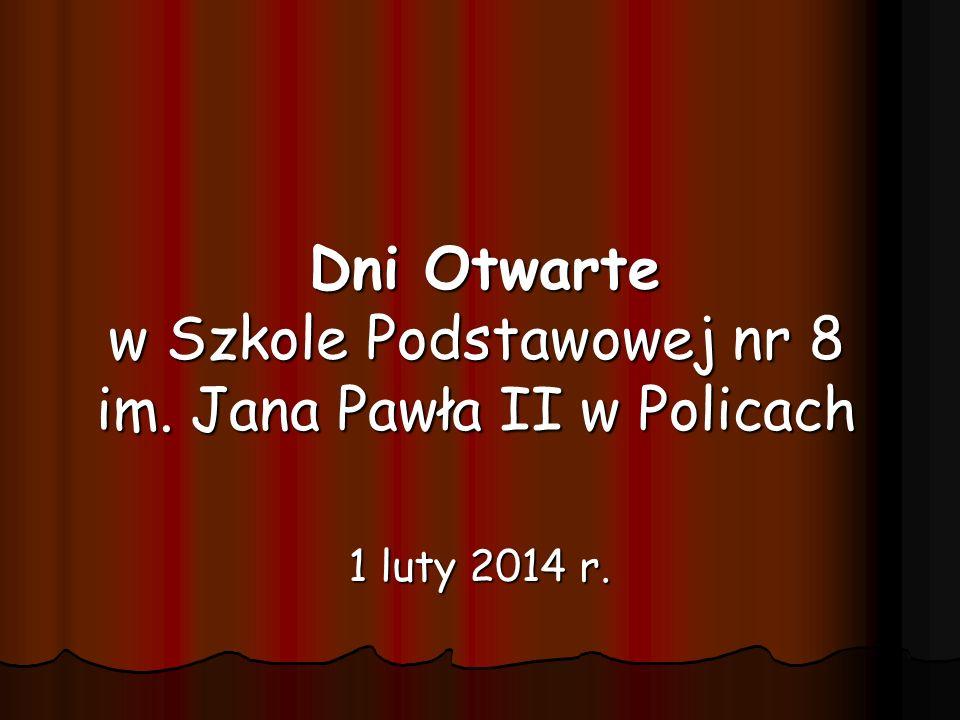 Dni Otwarte w Szkole Podstawowej nr 8 im. Jana Pawła II w Policach
