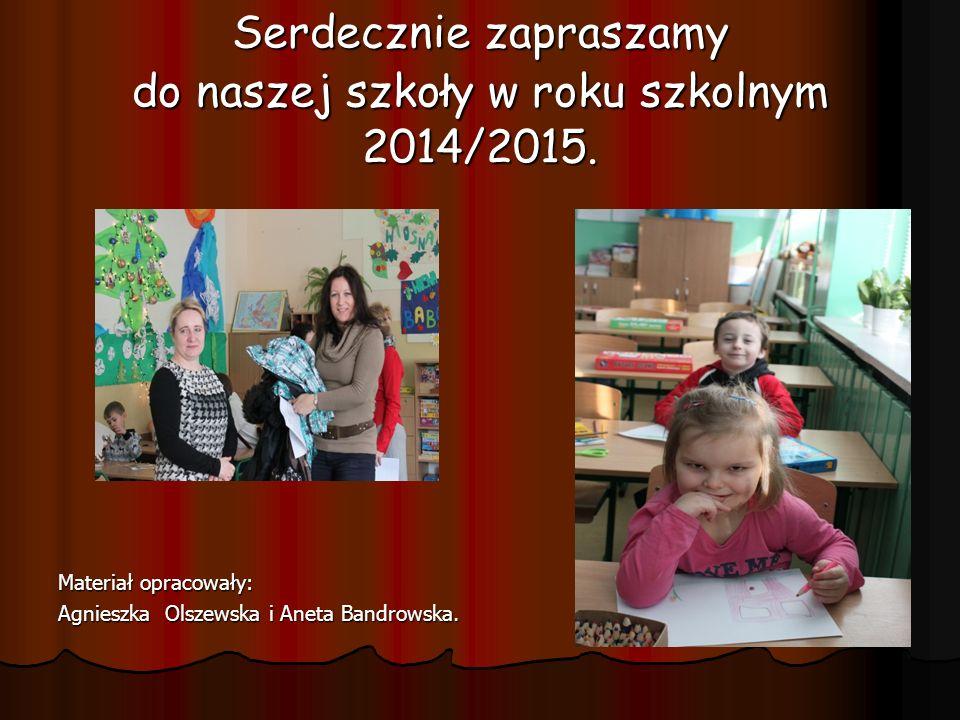 Serdecznie zapraszamy do naszej szkoły w roku szkolnym 2014/2015.