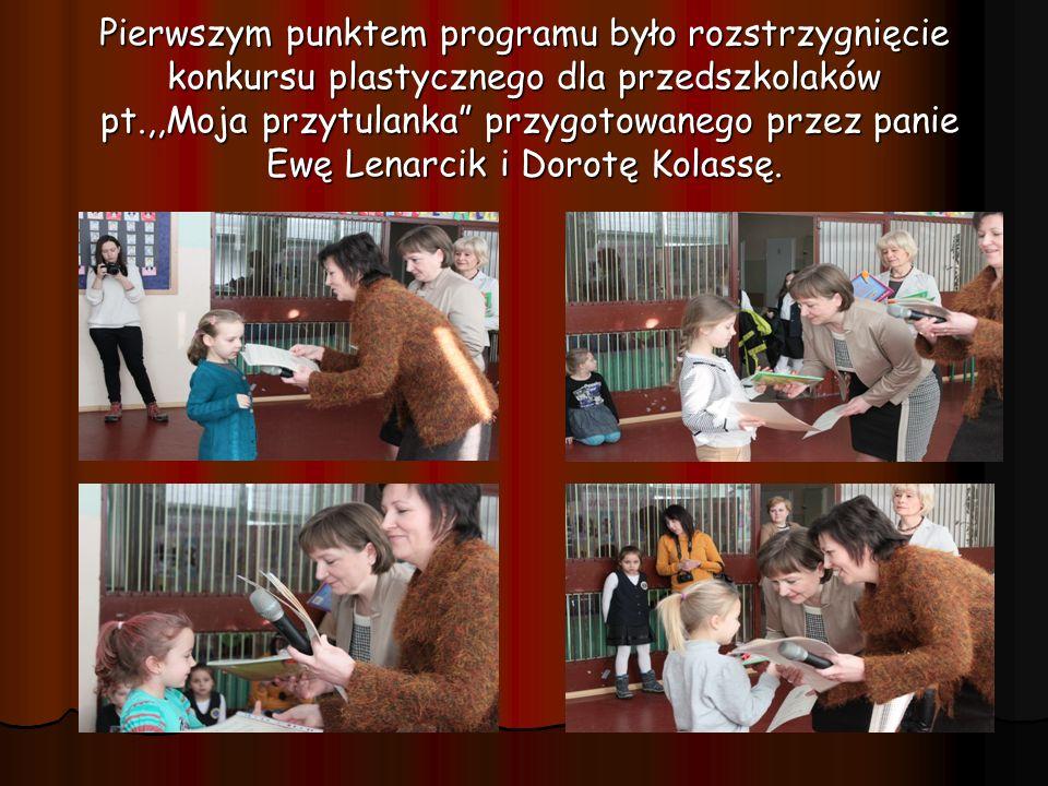 Pierwszym punktem programu było rozstrzygnięcie konkursu plastycznego dla przedszkolaków pt.,,Moja przytulanka przygotowanego przez panie Ewę Lenarcik i Dorotę Kolassę.