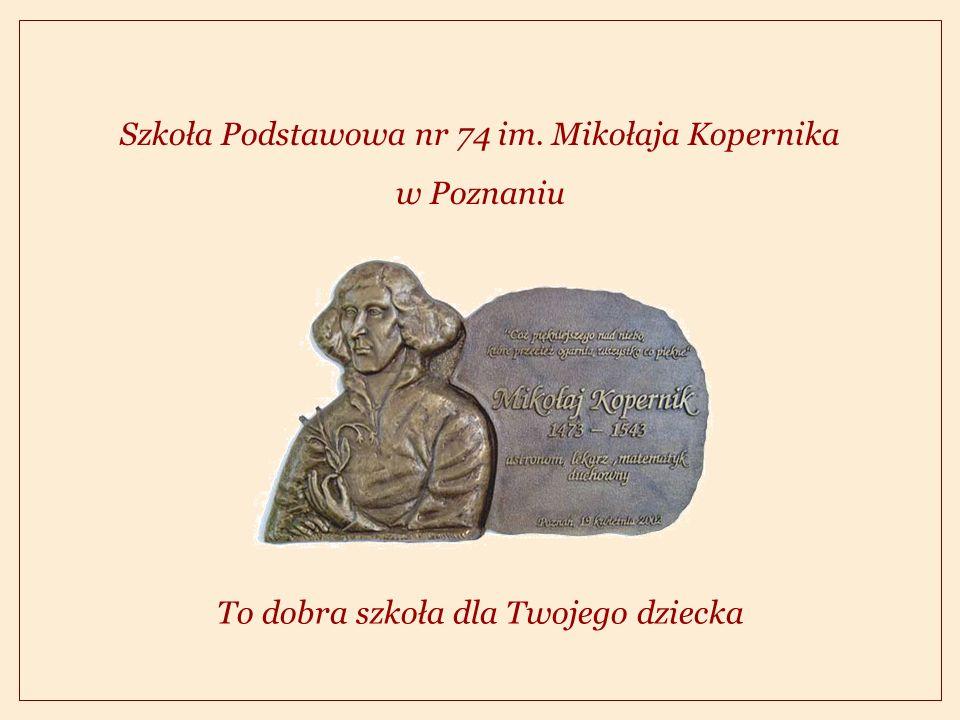 Szkoła Podstawowa nr 74 im. Mikołaja Kopernika w Poznaniu