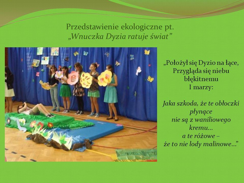 """Przedstawienie ekologiczne pt. """"Wnuczka Dyzia ratuje świat"""