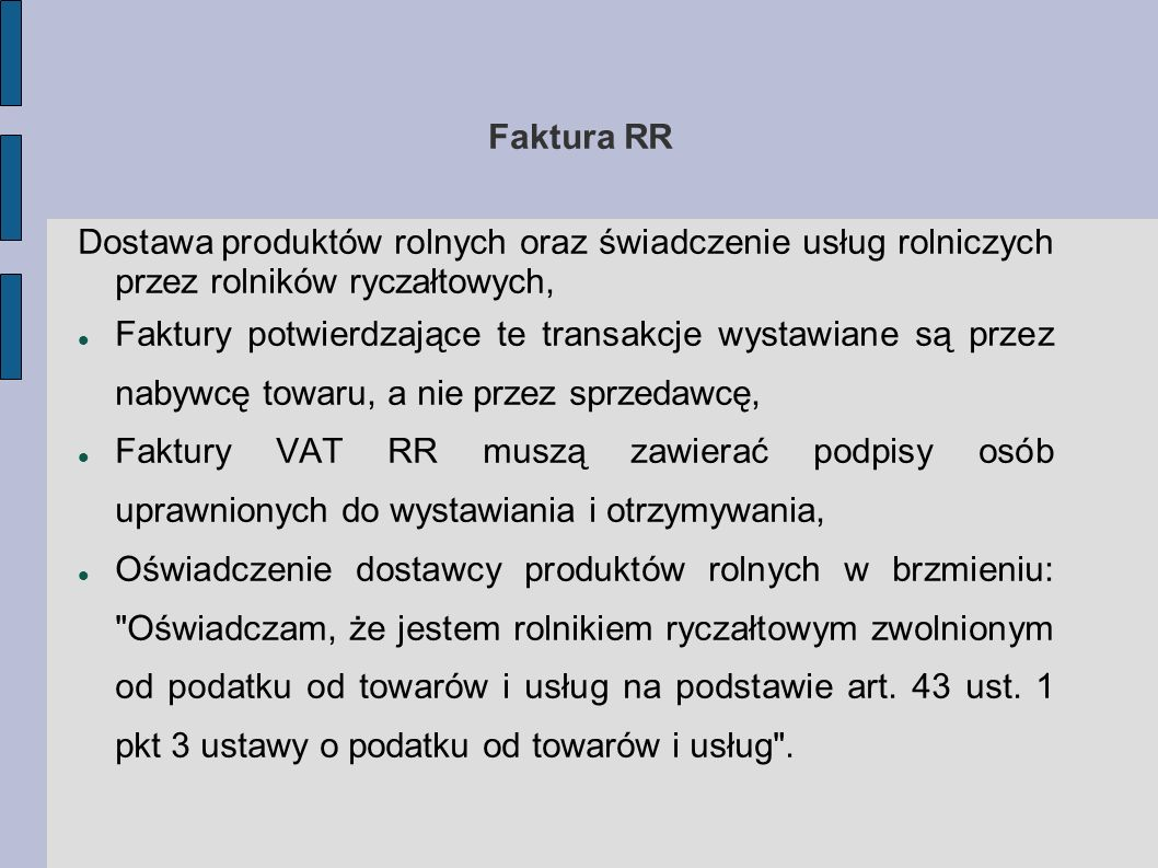 Faktura RR Dostawa produktów rolnych oraz świadczenie usług rolniczych przez rolników ryczałtowych,