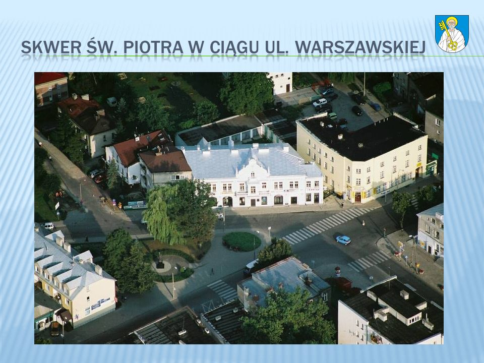 Skwer św. Piotra w ciągu ul. Warszawskiej