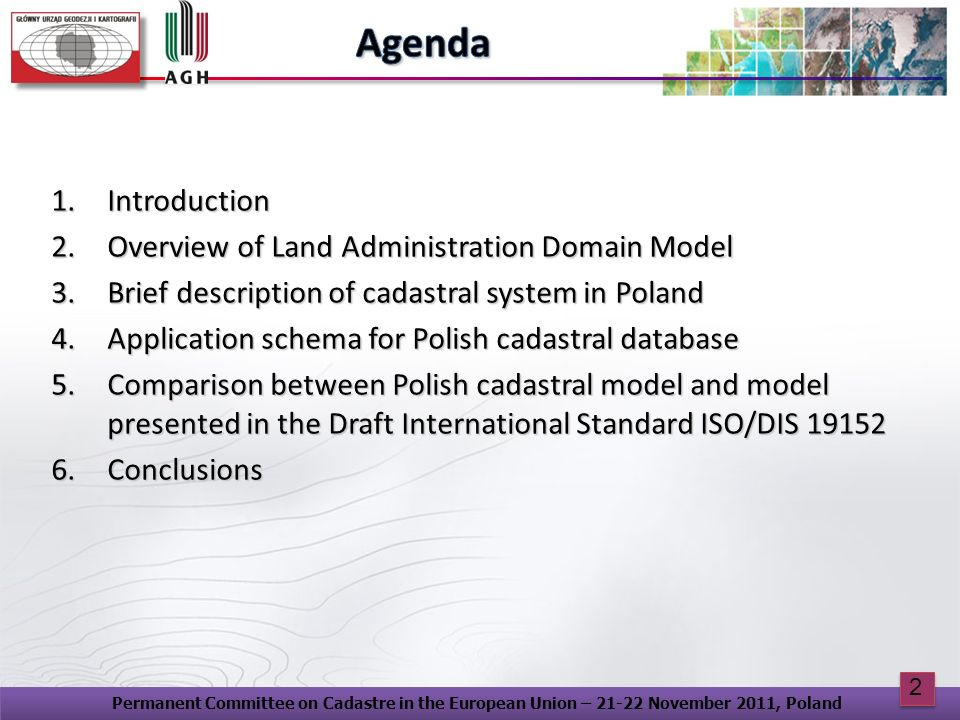 Agenda Introduction Overview of Land Administration Domain Model