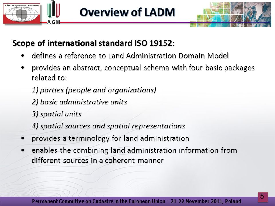 Overview of LADM Scope of international standard ISO 19152: