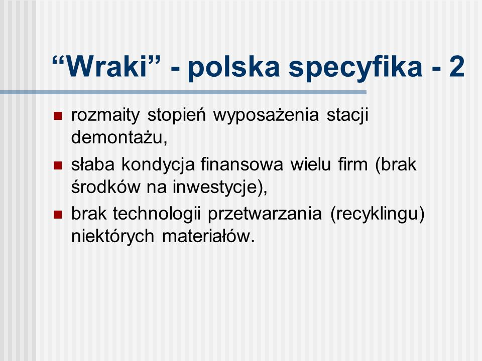 Wraki - polska specyfika - 2