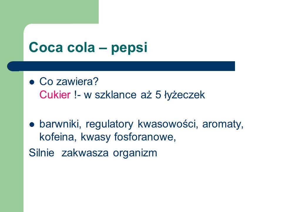Coca cola – pepsi Co zawiera Cukier !- w szklance aż 5 łyżeczek