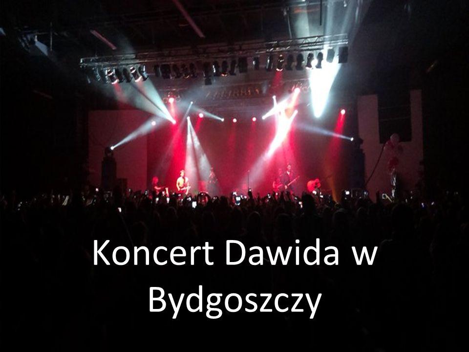 Koncert Dawida w Bydgoszczy