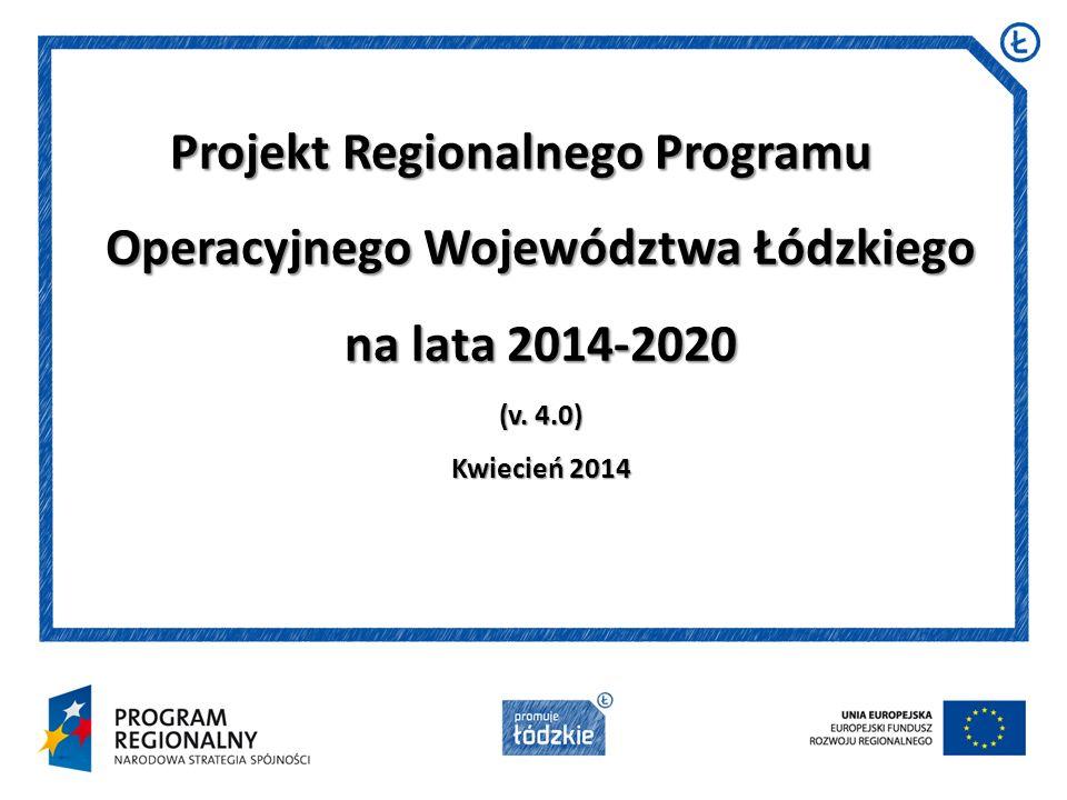 Projekt Regionalnego Programu Operacyjnego Województwa Łódzkiego na lata 2014-2020 (v.