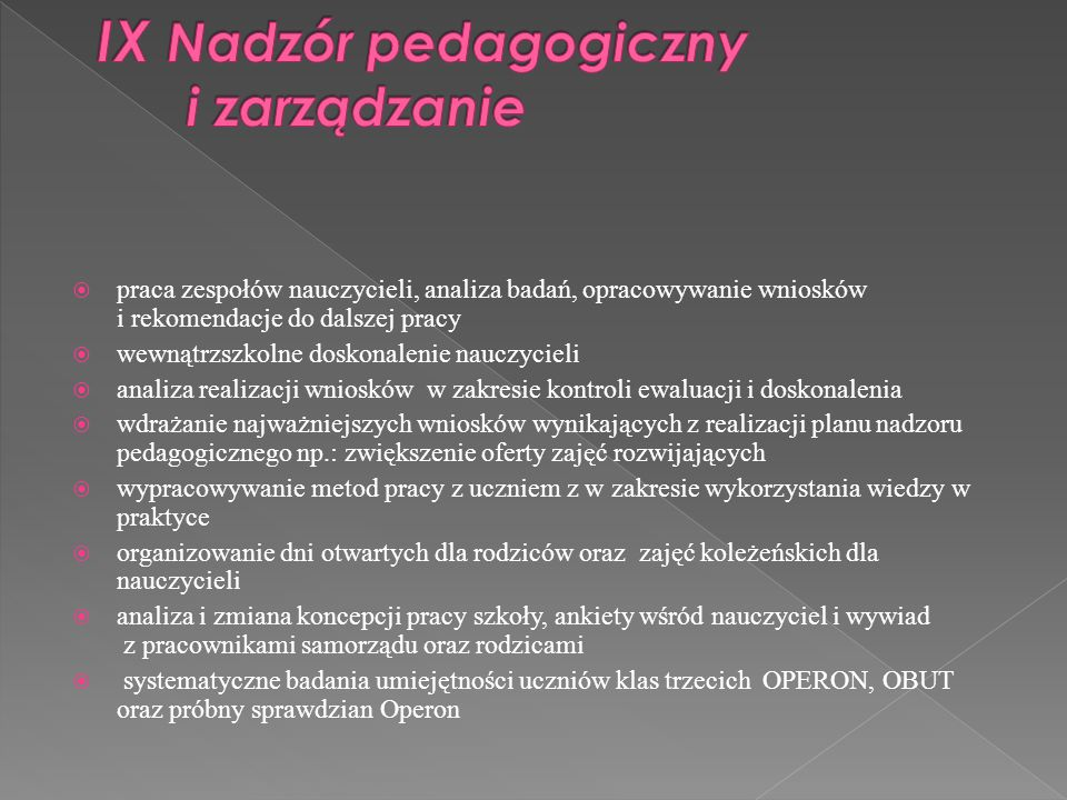 IX Nadzór pedagogiczny i zarządzanie