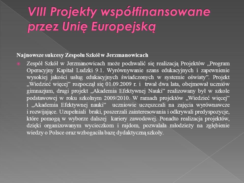 VIII Projekty współfinansowane przez Unię Europejską