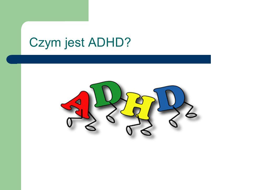 Czym jest ADHD