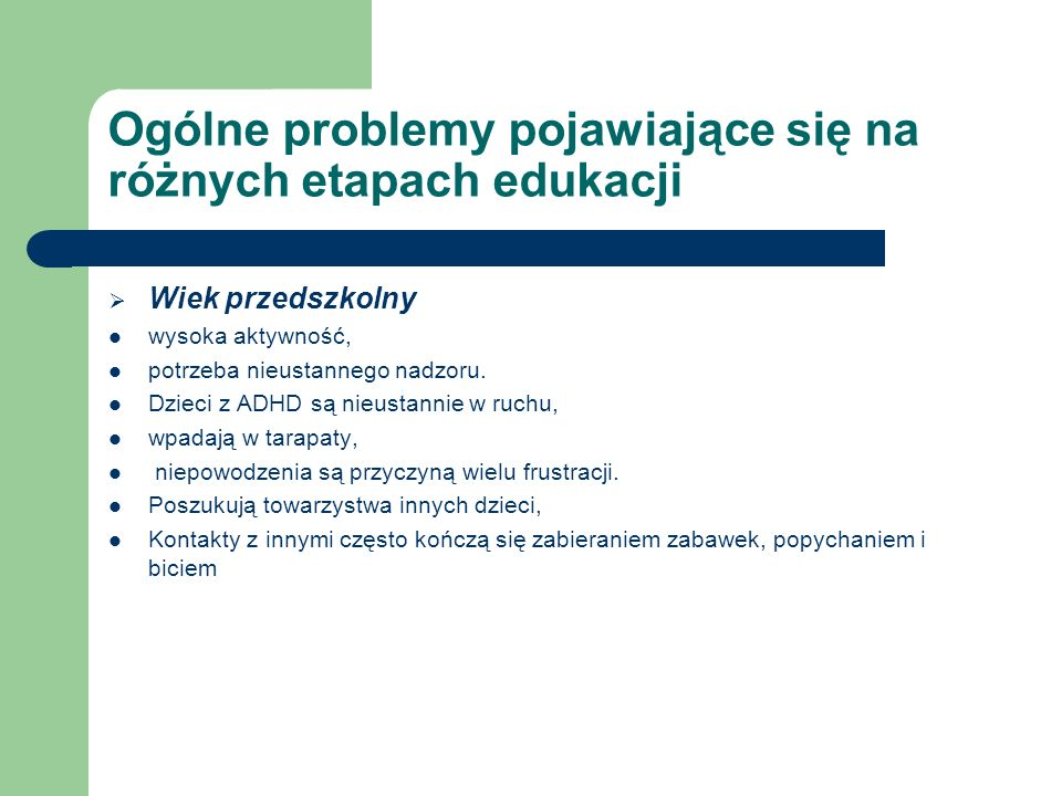 Ogólne problemy pojawiające się na różnych etapach edukacji