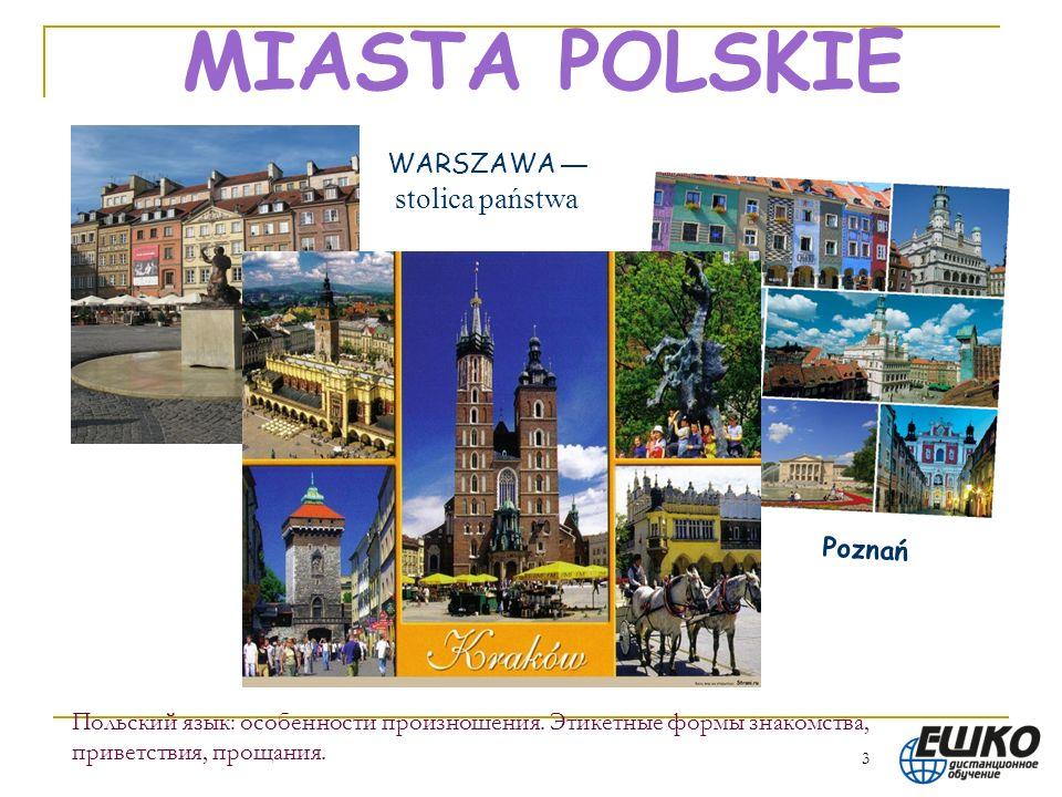 MIASTA POLSKIE WARSZAWA — stolica państwa Poznań