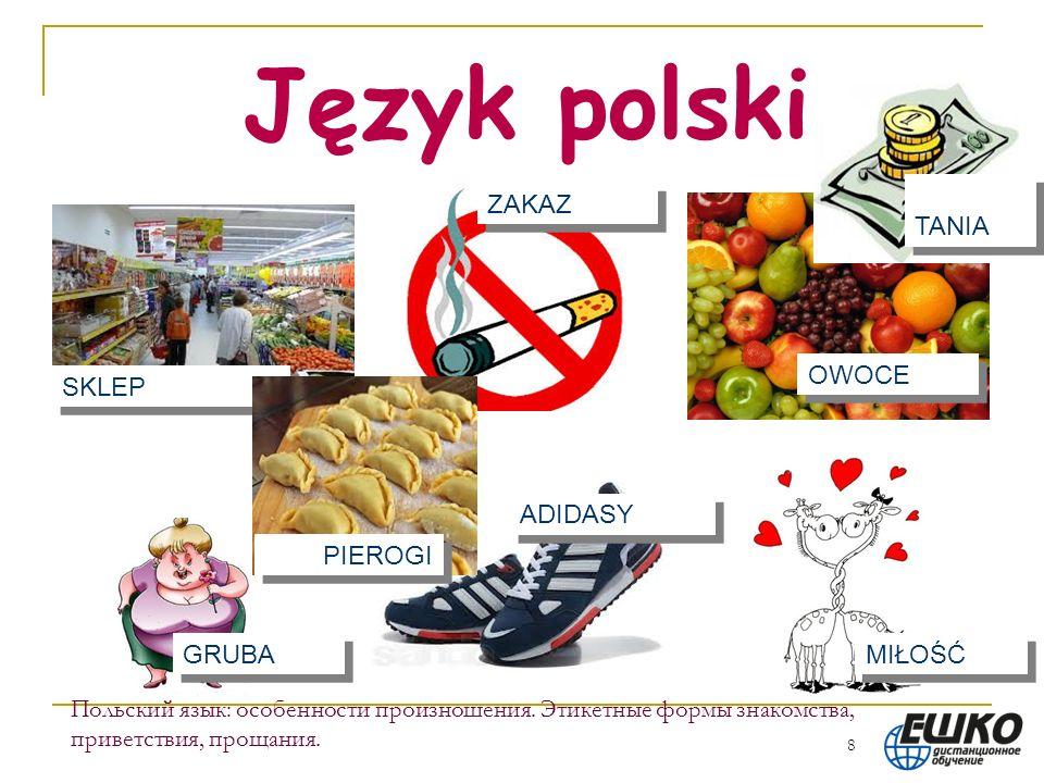 Język polski TANIA ZAKAZ OWOCE SKLEP ADIDASY PIEROGI GRUBA MIŁOŚĆ